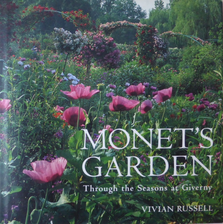 Monet's Garden;Through the Seasons at Giverny