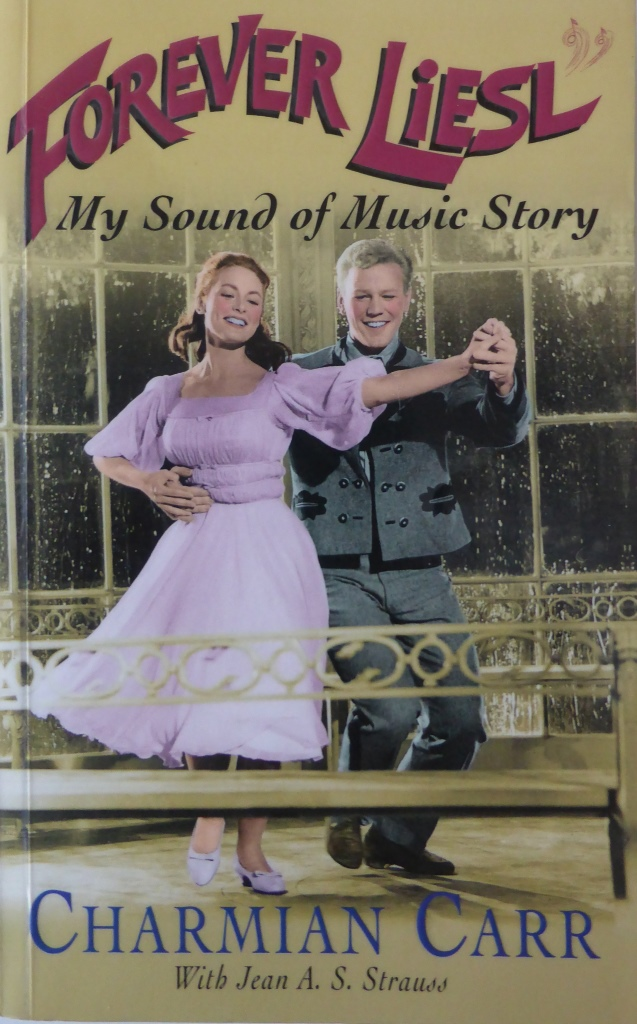 Forever Liesl; My Sound of Music Story