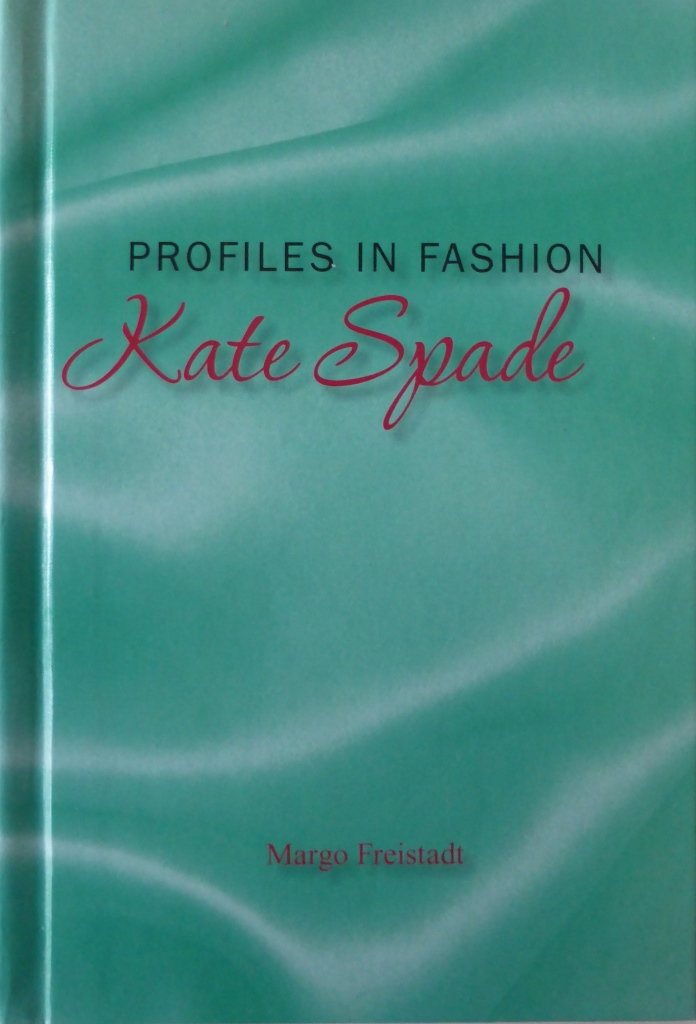 Profiles in Fashion; Kate Spade